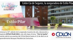 Colón Compañía de Seguros, la aseguradora de Estilo Pilar.