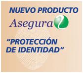 """Nuevo Producto """"Protección de Identidad"""""""