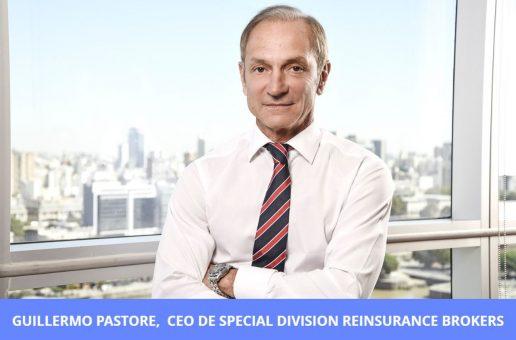 Guillermo Pastore, CEO de Special Division Reinsurance Brokers. Efecto pandemia en el Reaseguro, y más.